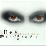 Ney Matogrosso Olhos De Farol[cd Original Lacrado Fabrica]